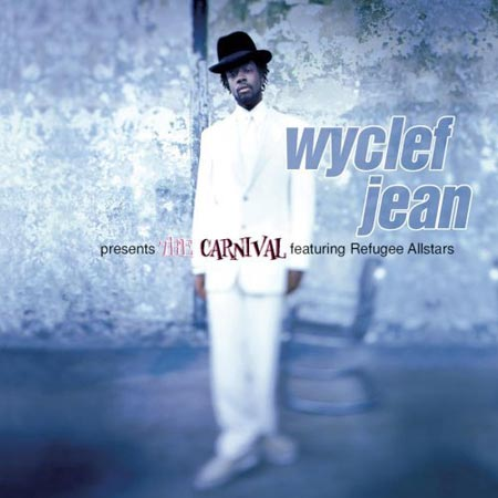 Wyclef Jean - The Carnival (1997)