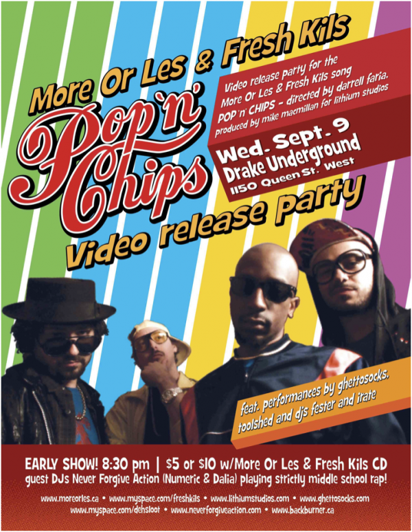 More Or Les & Fresh Kils - Pop 'n' Chips Video Release Party