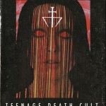 Teenage Death Cult